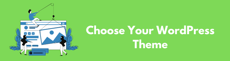 Choose Your WordPress Theme
