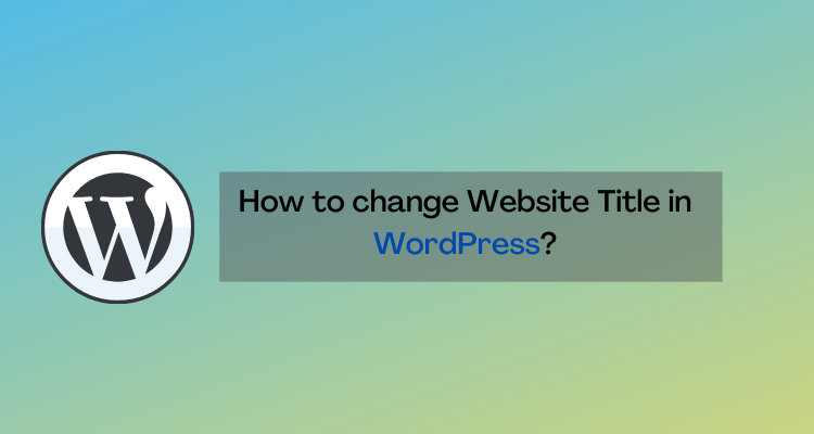 how to change site title in wordpress